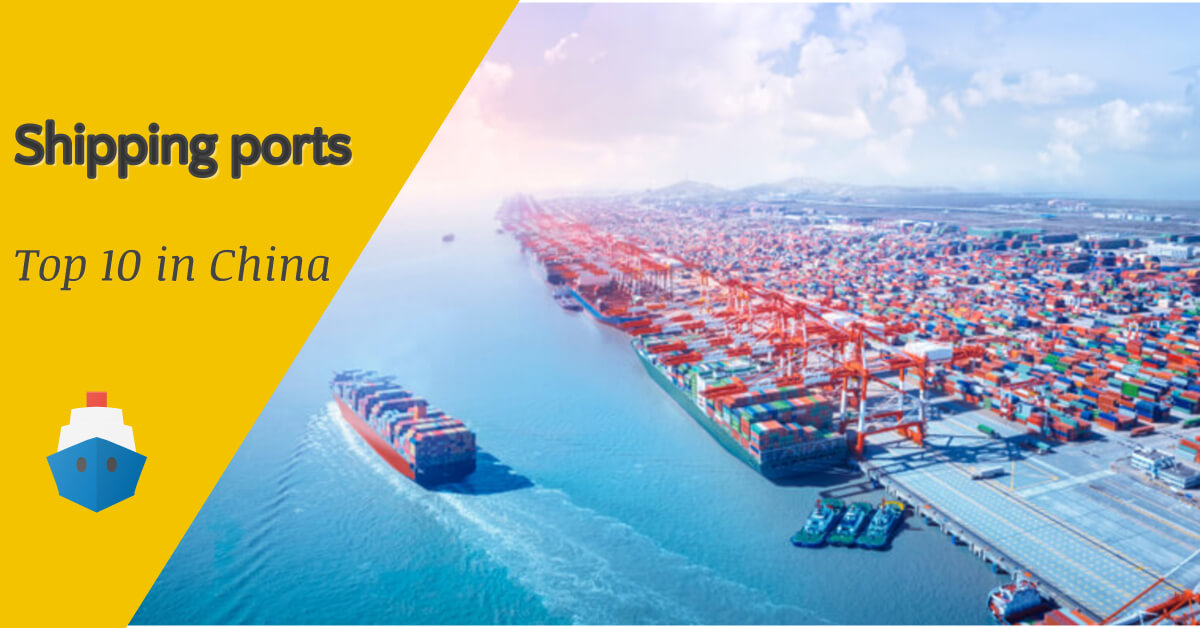 top 10 China Shipping Ports
