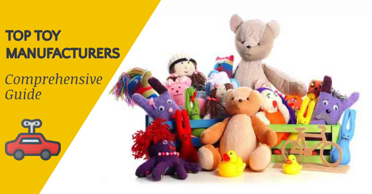 top toy manufacturers